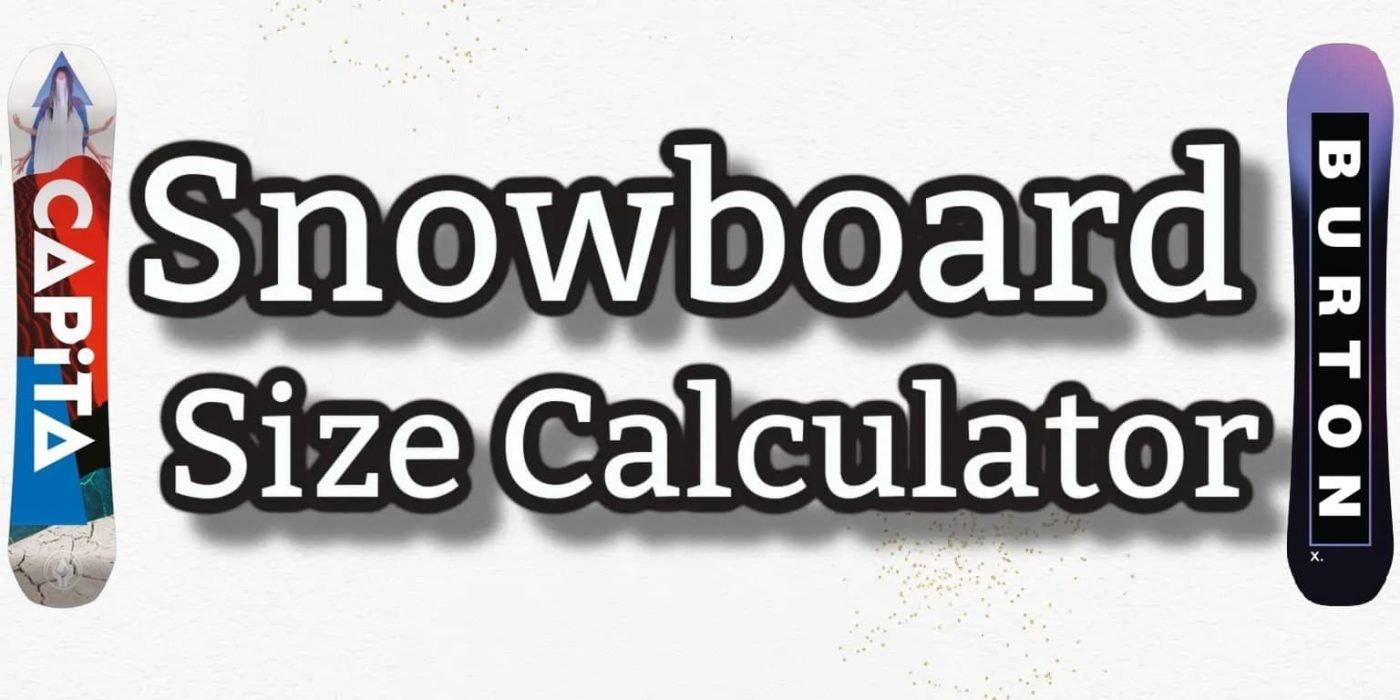 snowboard size calculator 2022