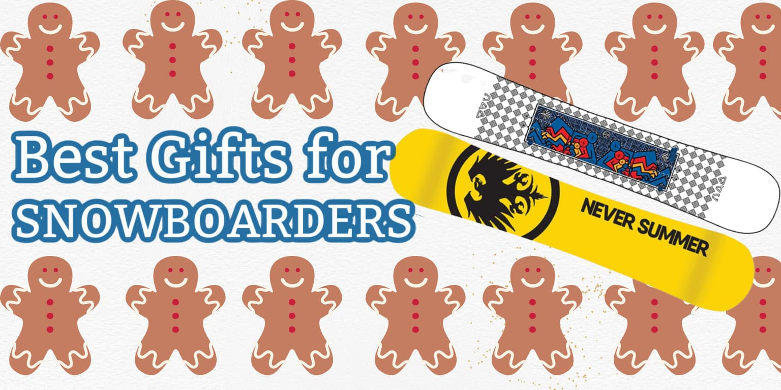 Gift ideas for snowboarders