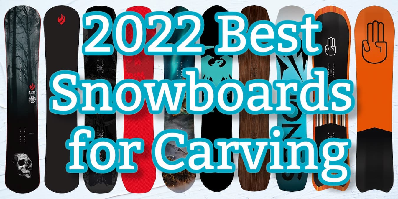 2022 top carving snowboards