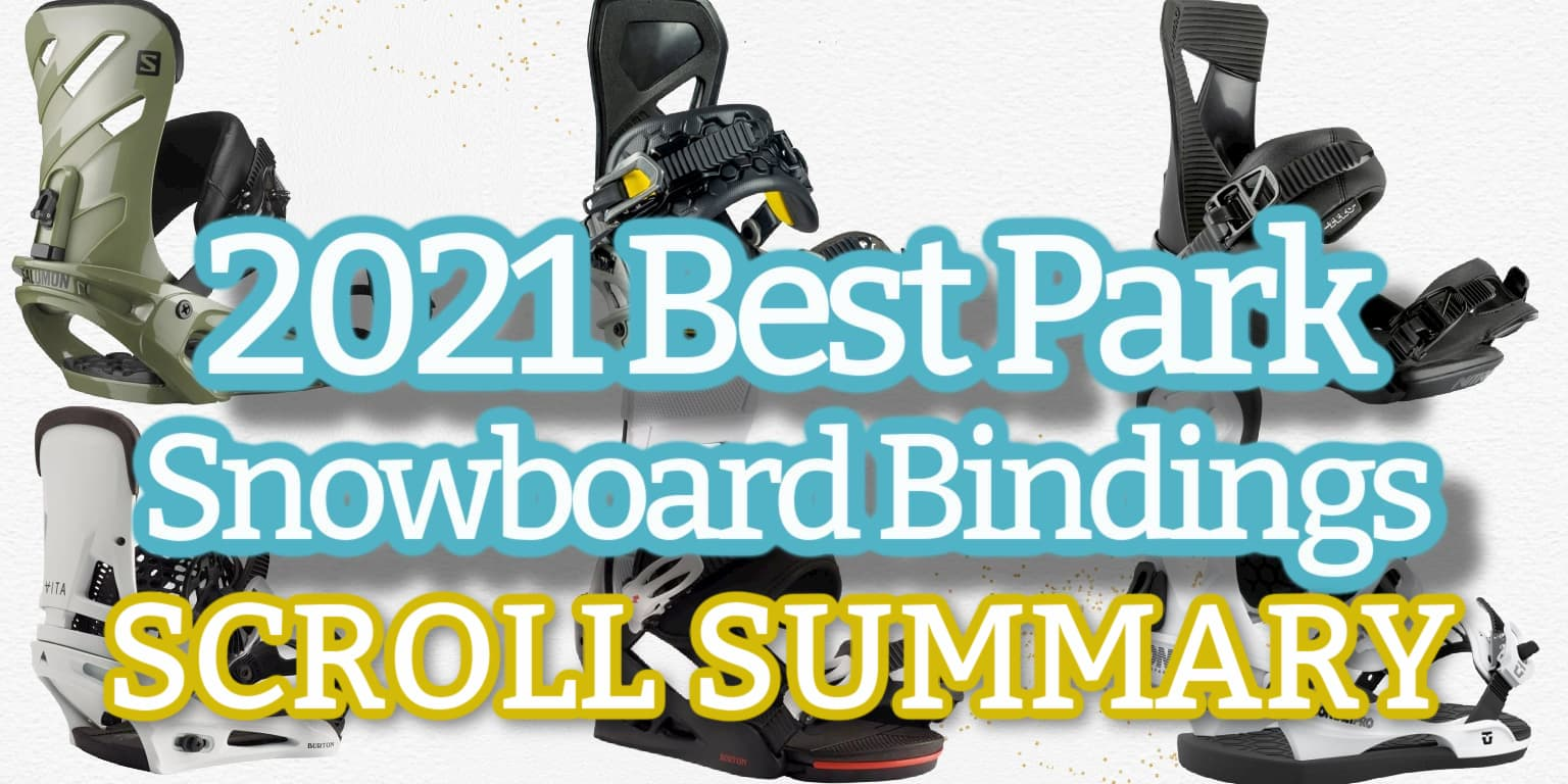 Summary of Best Park Bindings 2021