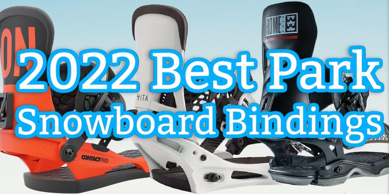 best 2022 park snowboards bindings