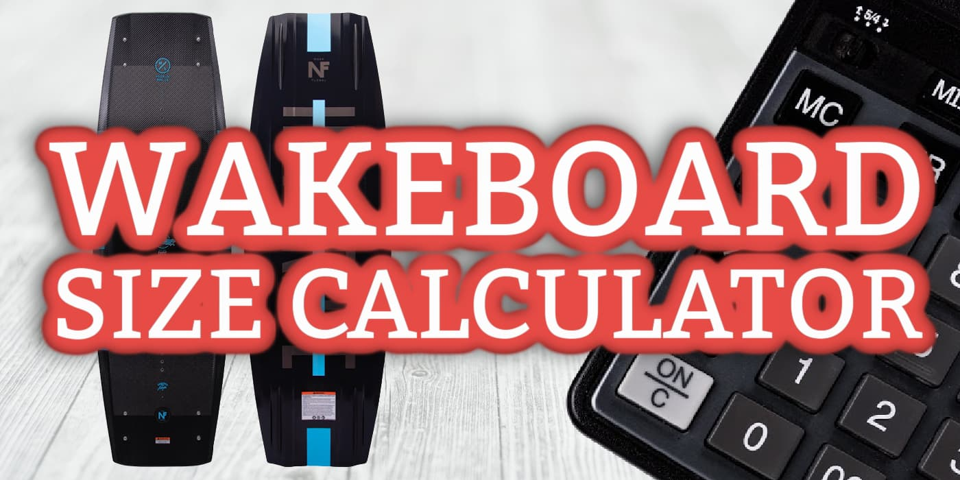 Wakeboard size calculator